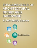 Fundamentals of Architectural Doors and Hardware