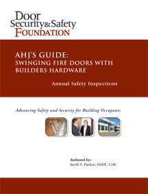 AHJ's GUIDE: Swinging Fire Doors with Builders Hardware